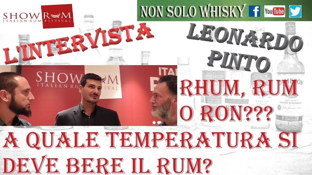Intervista a Leonardo Pinto. Rhum, rum, o ron???